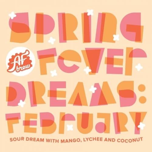 Spring Fever Dreams: February