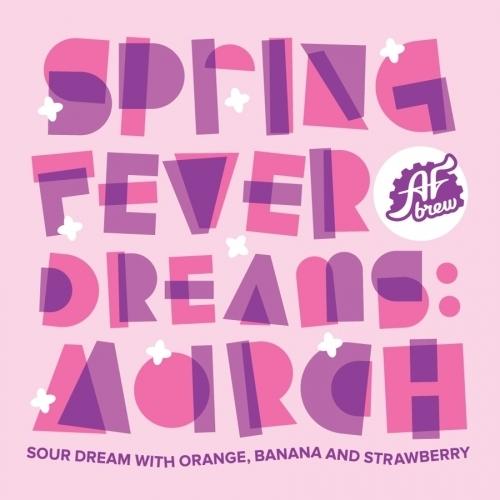 Spring Fever Dreams: March